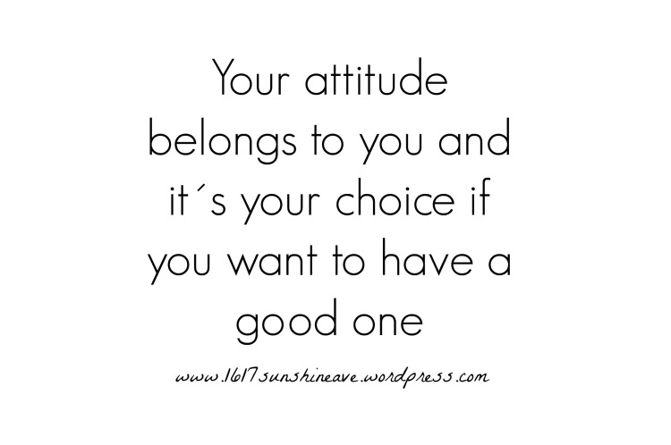 attitude lifestyle choice motivation quote.jpg