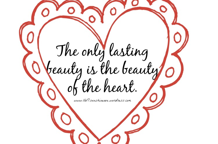 lasting beauty heart quote inspiration.jpg