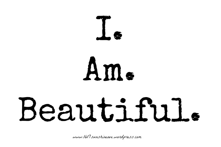i am beautiful quote inspiration motivation fitness lifestyle.jpg