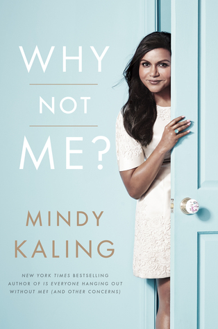 why not me mindy kaling.jpg